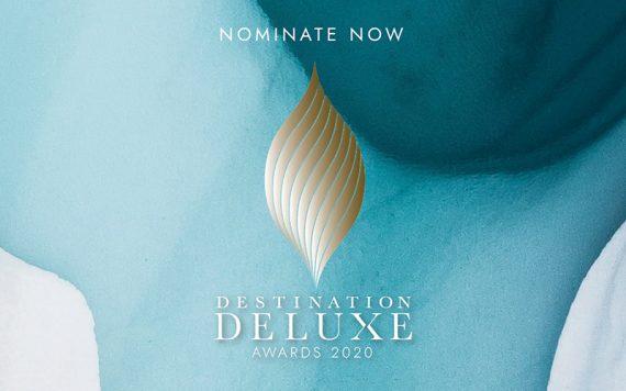 Destination Deluxe Awards 2020 Nominate Now